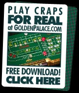Play craps for real at Golden Palace!